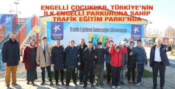 ÖZEL ÇOCUKLARA, TRAFİK PARKI'NDA EĞİTİM