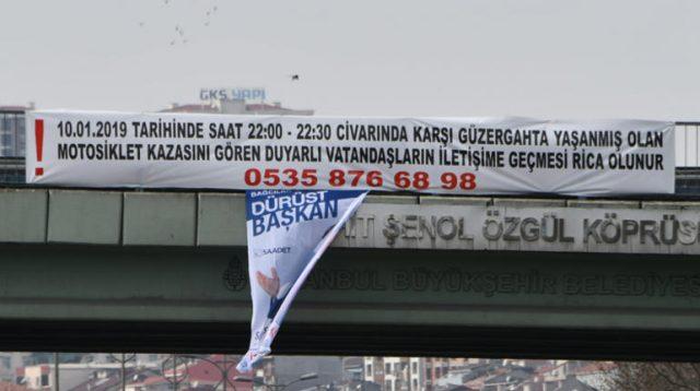 Esenler'de hayatını kaybeden kişinin yakınları köprüye pankart astı!