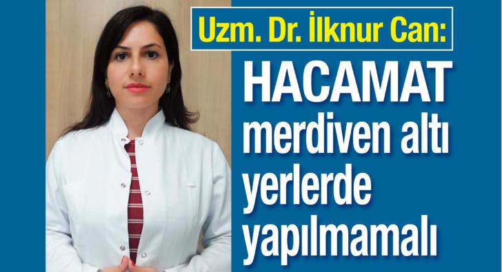Uzm. Dr. İlknur Can: Doğru yapılan hacamat kalıcı iz bırakmaz